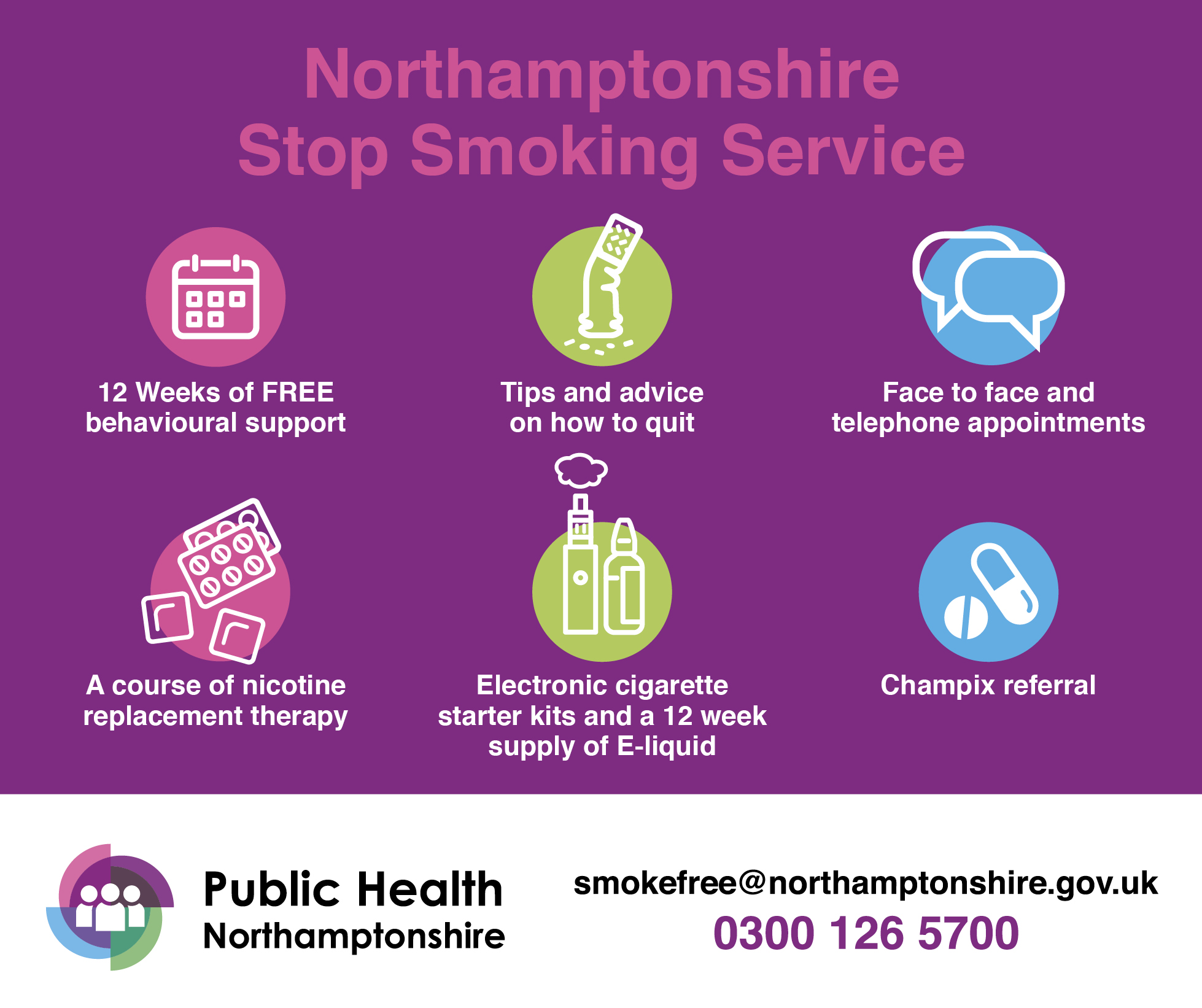 Northamptonshire Stop Smoking service - call 0300 126 5700